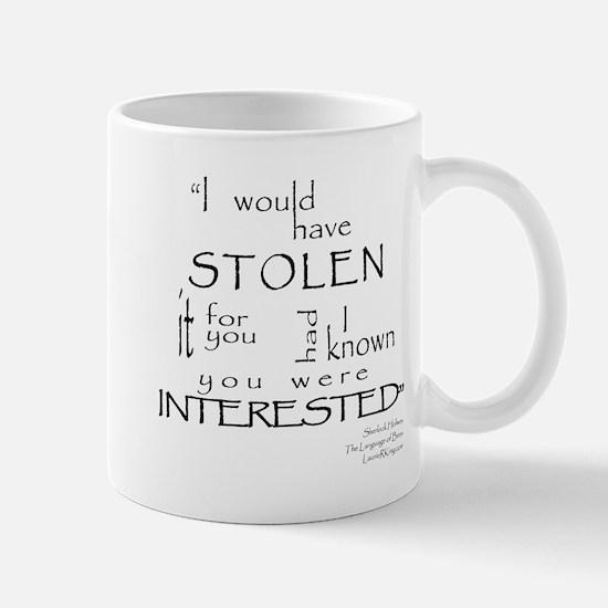 I would have STOLEN it Mug