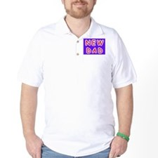 For new fathers, a NEW DAD T-Shirt