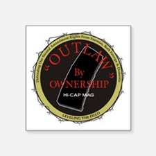 Outlaw By Ownership Sticker