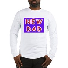 For new fathers, a NEW DAD Long Sleeve T-Shirt