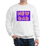 For new fathers, a NEW DAD Sweatshirt
