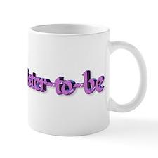 Sister-to-be pregnancy logo Mug