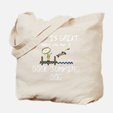lifeisgreat_dockjumping_blk Tote Bag