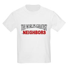 """The World's Greatest Neighbors"" Kids T-Shirt"