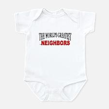 """""""The World's Greatest Neighbors"""" Infant Bodysuit"""