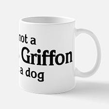 Brussels Griffon: If it's not Mug