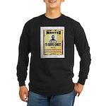 WANTEDPOSTER.JPG Long Sleeve T-Shirt