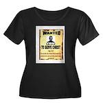 WANTEDPOSTER.JPG Plus Size T-Shirt