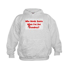 Who Needs Santa - hat Grandma Hoodie