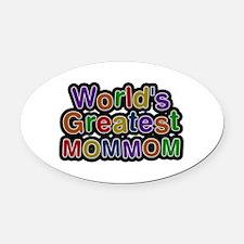 World's Greatest Mommom Oval Car Magnet
