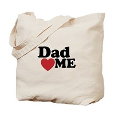 Dad Loves Me Tote Bag