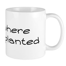 Bloom Where You Are Planted Small Mug