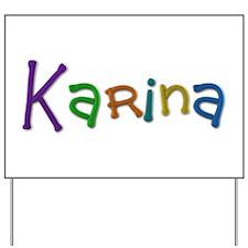 Karina Play Clay Yard Sign