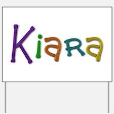 Kiara Play Clay Yard Sign