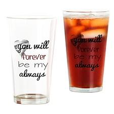 Forever Always (heart) Drinking Glass