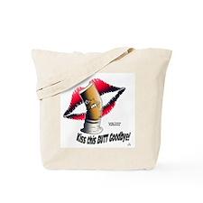 Kiss this Goodbye! Tote Bag