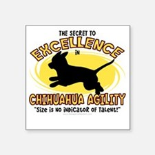 "chihuahua_excellence Square Sticker 3"" x 3"""