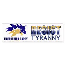 Resist Tyranny Bumper Bumper Sticker