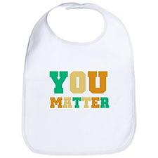 You Matter Bib