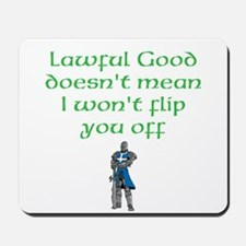 Lawful Good Mousepad