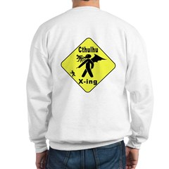 Cthulhu Crossing! (BackDesign) Sweatshirt