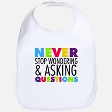 Never Stop Wondering Bib