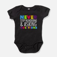 Never Stop Wondering Baby Bodysuit