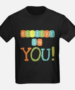 Believe in YOU T-Shirt