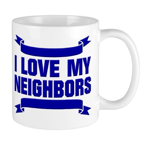 i hate my neighbors mug by thought gear. Black Bedroom Furniture Sets. Home Design Ideas