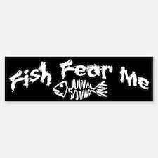 Fish Fear Me Bumper Bumper Bumper Sticker