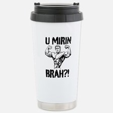 U MIRIN BRAH?! V2 Travel Mug