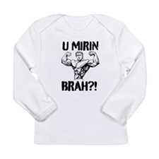 U MIRIN BRAH?! V2 Long Sleeve T-Shirt