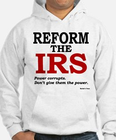 Reform the IRS (Power corrupts) Hoodie