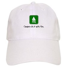 do it with fire Baseball Cap