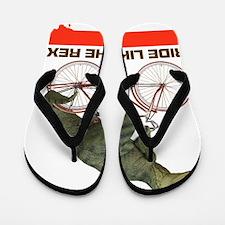 ride-like-rex Flip Flops