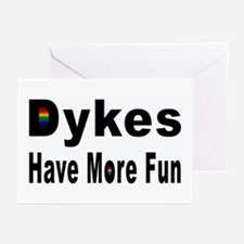 Dykes Have More Fun Greeting Cards (Pk of 10)