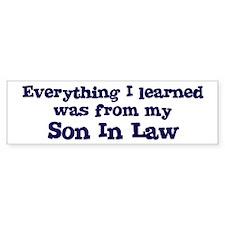 Son In Law : Everything Bumper Bumper Sticker