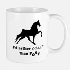 I'd Rather Coast Mug