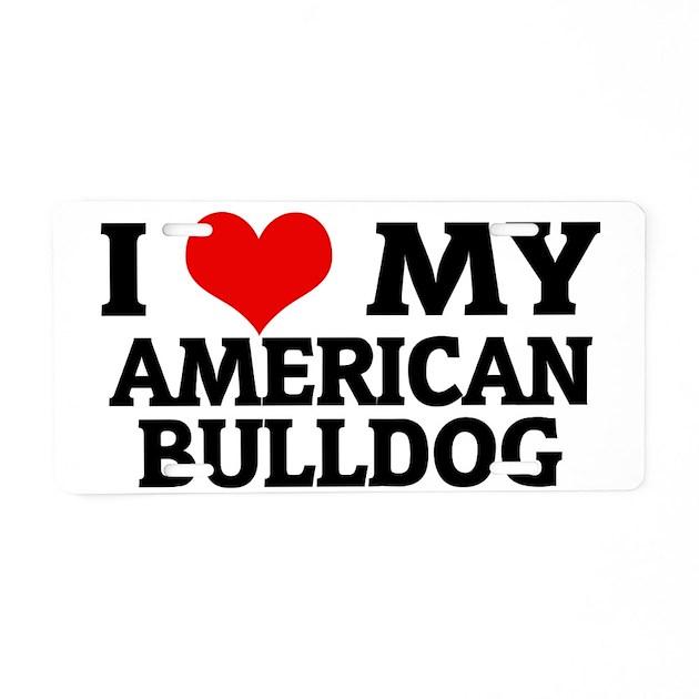 Com Aluminium My Chin Lai : American bulldog aluminum license plate by admin cp
