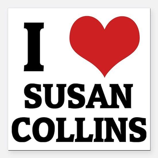 """SUSAN COLLINS Square Car Magnet 3"""" x 3"""""""