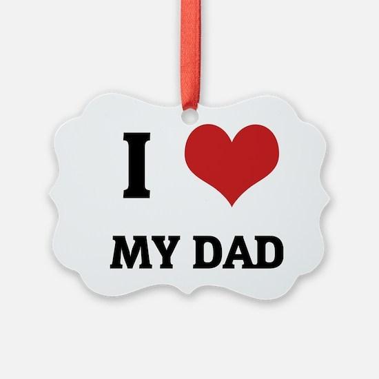 MY DAD Ornament