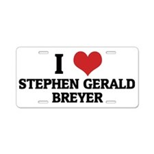 STEPHEN GERALD BREYER Aluminum License Plate