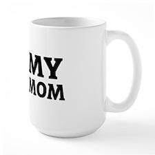 MY NAVY MOM Mug