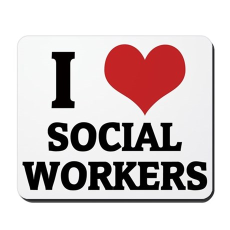 SOCIAL WORKERS Mousepad