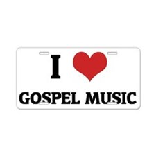 GOSPEL MUSIC Aluminum License Plate