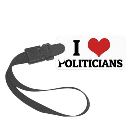POLITICIANS Small Luggage Tag