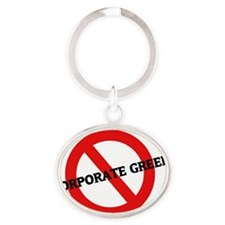 CORPORATE GREED Oval Keychain