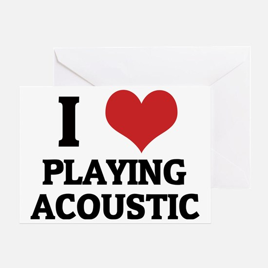 PLAYING ACOUSTIC Greeting Card