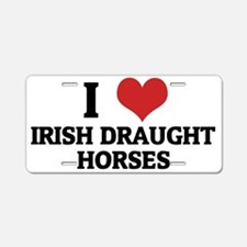 IRISH DRAUGHT HORSES Aluminum License Plate