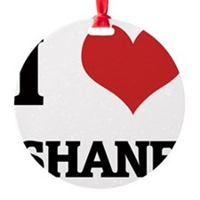 SHANE Ornament